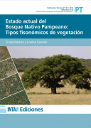 Estado actual del Bosque Nativo Pampeano: Tipos fisonómicos de vegetación